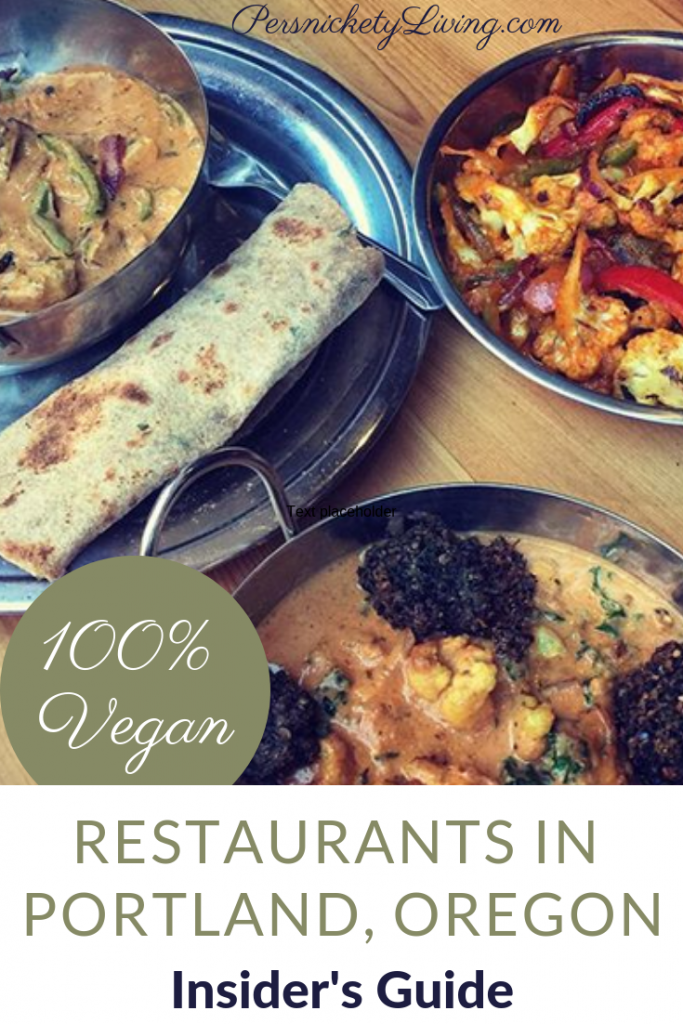 Insider's Guide: Vegan Restaurants — Portland, Oregon